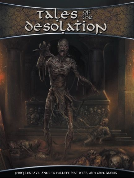 Tales of the Desolation - Schwalb Entertainment | DriveThruRPG.com