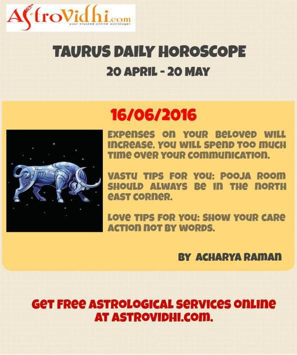 Check your Taurus Daily Horoscope (16/06/2016).Read your daily horoscope online Hindi/English at AstroVidhi.com.  #taurus #daily_horoscope