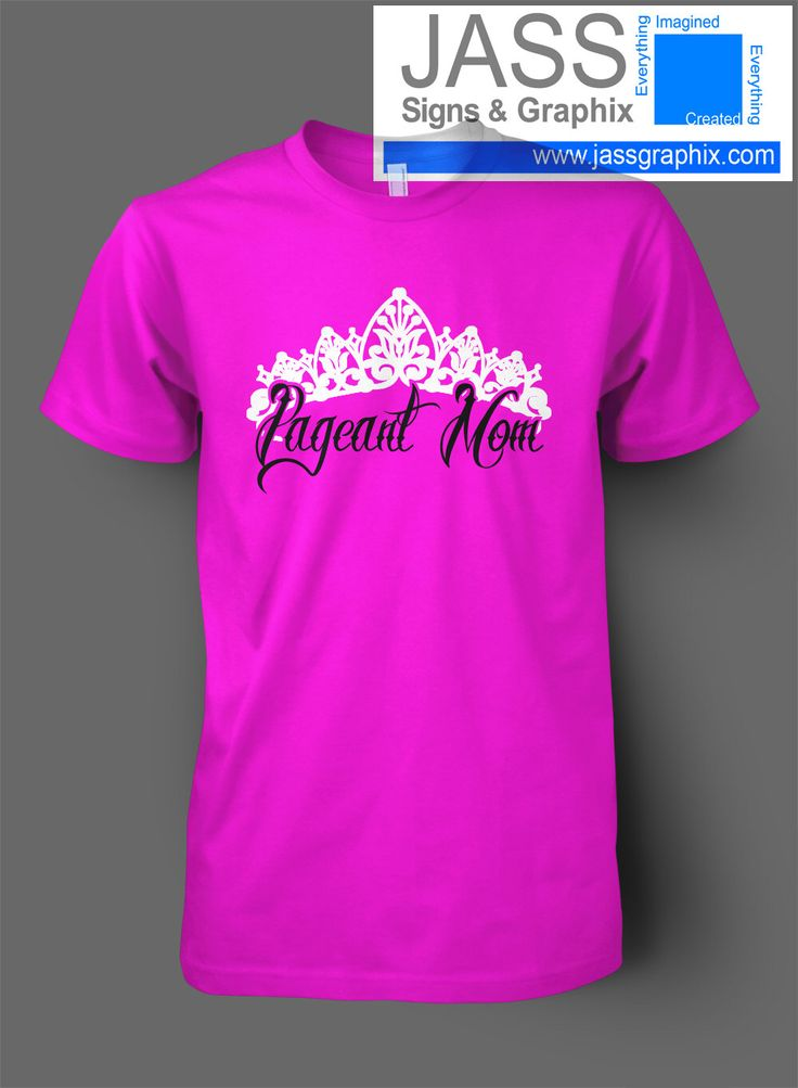 40 Best Pageant Shirts Images On Pinterest Beauty