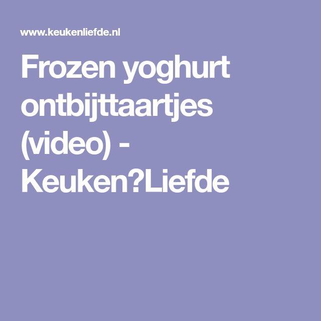 Frozen yoghurt ontbijttaartjes (video) - Keuken♥Liefde