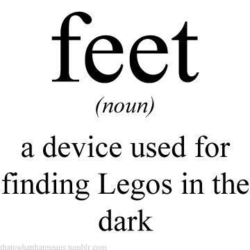 Legos, earring backs, thumb tacks, glass, you name it ...: Giggle, Quotes, Truth, Funny Stuff, So True, Feet, Humor, Lego