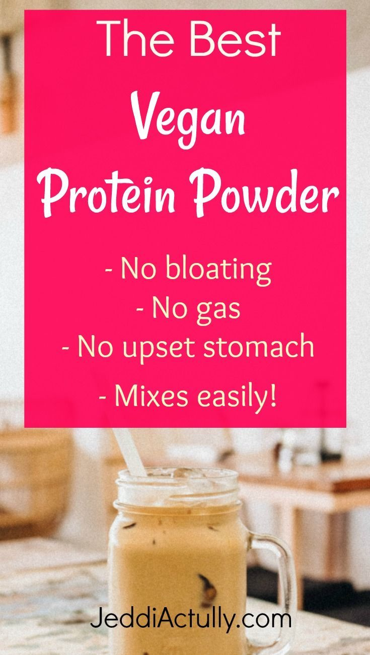 The Best Vegan Protein Powder No Bloating Or Upset Stomach Best Vegan Protein Powder Best Vegan Protein Dairy Free Protein Powder