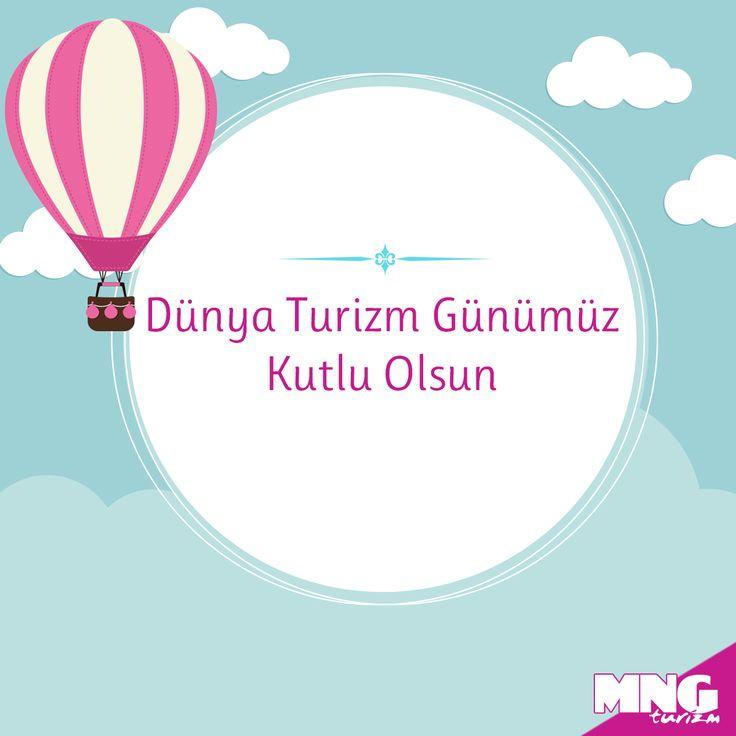 Dünya Turizm Günümüz Kutlu Olsun! #mngturizm #senyeterkitatiliste #dünyaturizmgünü #turizm