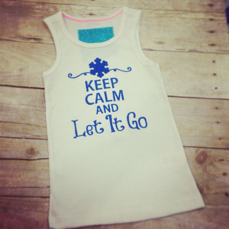 Keep Calm And Let It Go Shirt or Tank Frozen by TheCheerBoutique1, $18.00