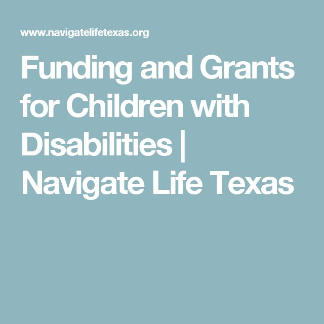 Funding and Grants for Children with Disabilities | Navigate Life Texas