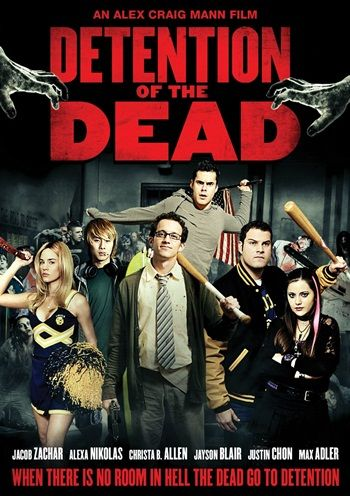 Detention of the Dead (2012) is a zombie comedy released in 2012 and directed by Alex Craig Mann. Find out more: http://thezombiesite.com/detention-of-the-dead-2012/