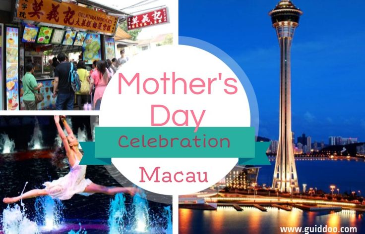 Best Places to Celebrate Mother's Day in Macau