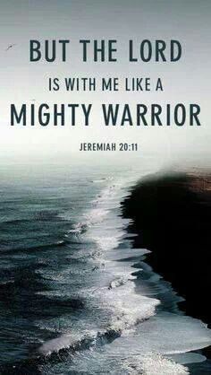The Lord is with me like a mighty warrior!