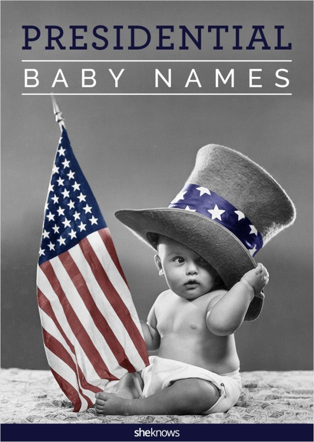 Check out our list of historical names of presidents and vice presidents, as well as names of presidential candidates that almost nabbed the top spot at the White House. #Baby #Names