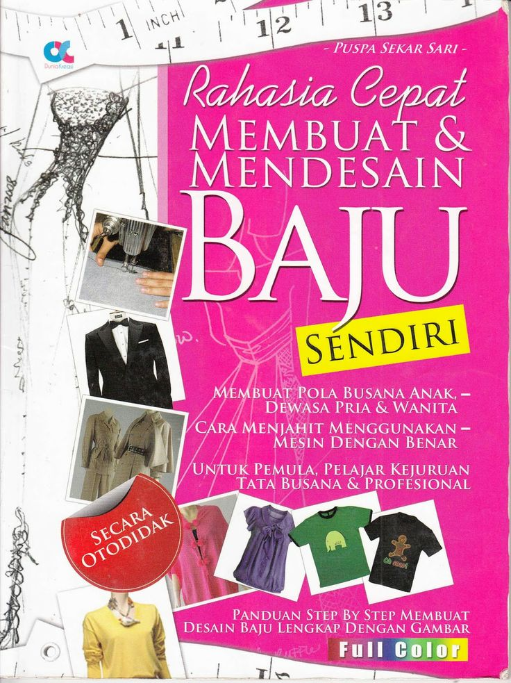 Kutu - Kutu Bukuku: Rahasia Cepat Membuat & Mendesain Baju Sendiri By ...