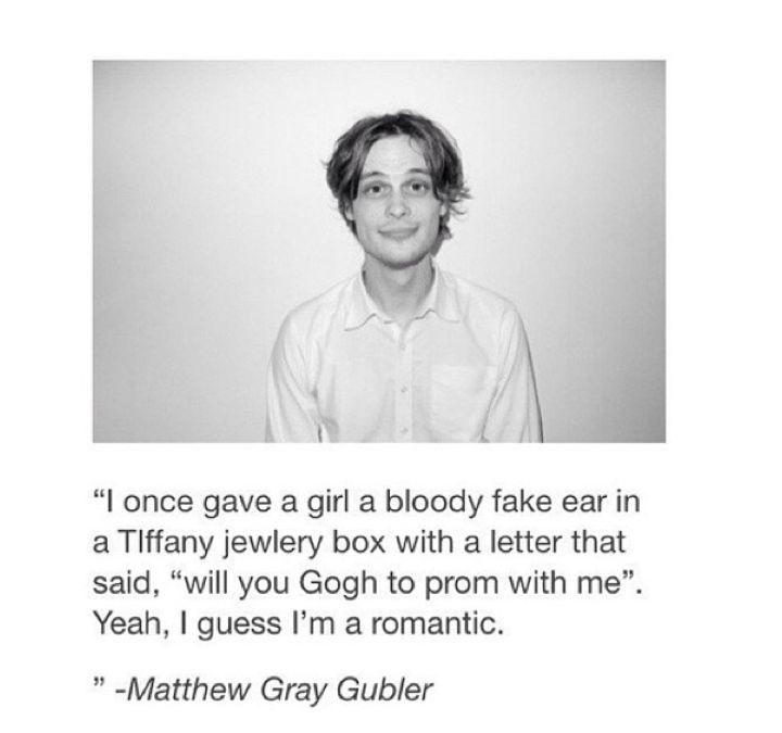 Matthew Gray Gubler, ladies and gentlemen. Pun king