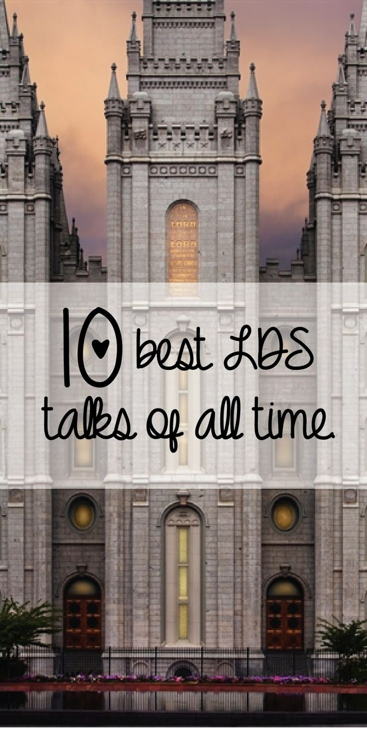 ♡ 10 amazing LDS talks for those days where you just need a little pick me up!