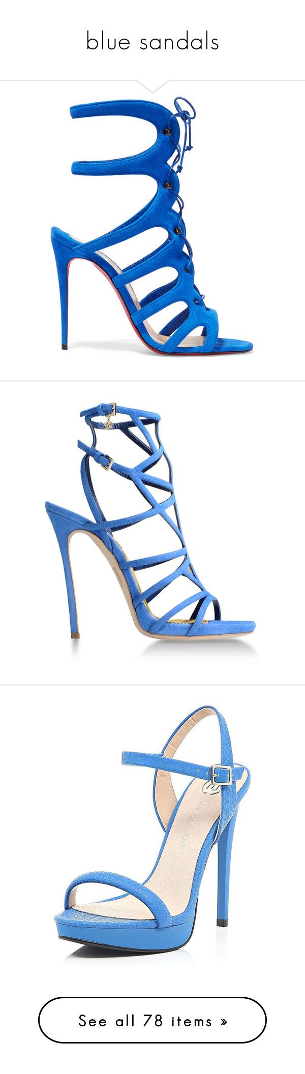"""blue sandals"" by lulucosby ❤ liked on Polyvore featuring shoes, sandals, heels, christian louboutin, blue, high heel sandals, blue heeled sandals, lace up heeled sandals, blue suede sandals and strappy lace up sandals"