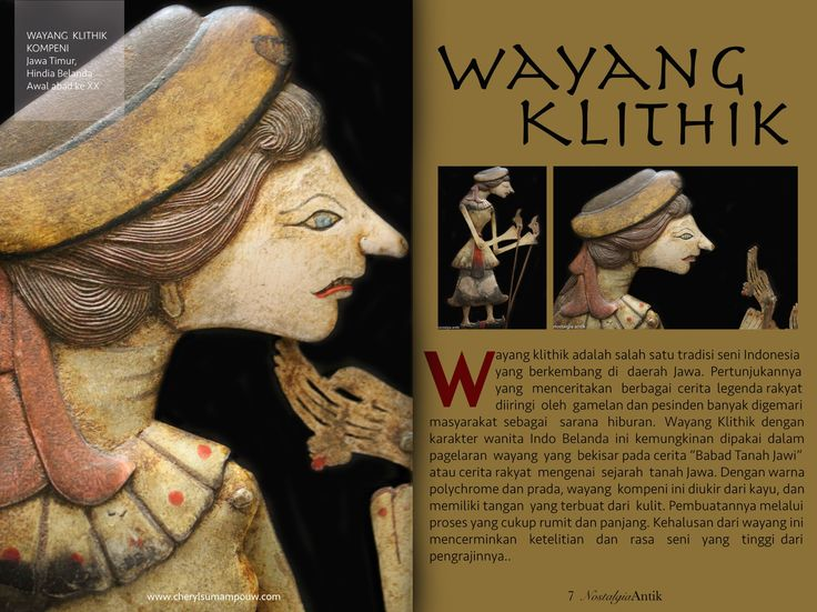 "Wayang klithik is one of the Indonesian traditional art that was developed in Java. The show which told various folk stories and accompanied by Javanese gamelan and singer was favored among the Javanese society as a means of entertainment. This rare early 20th century Wayang puppet depicts a dutch lady that was likely used in the ""Babad Tanah Jawi"" (folklore about the Java Island history)"