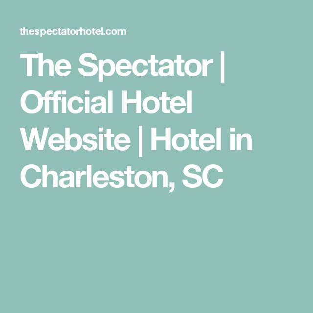 The Spectator | Official Hotel Website | Hotel in Charleston, SC