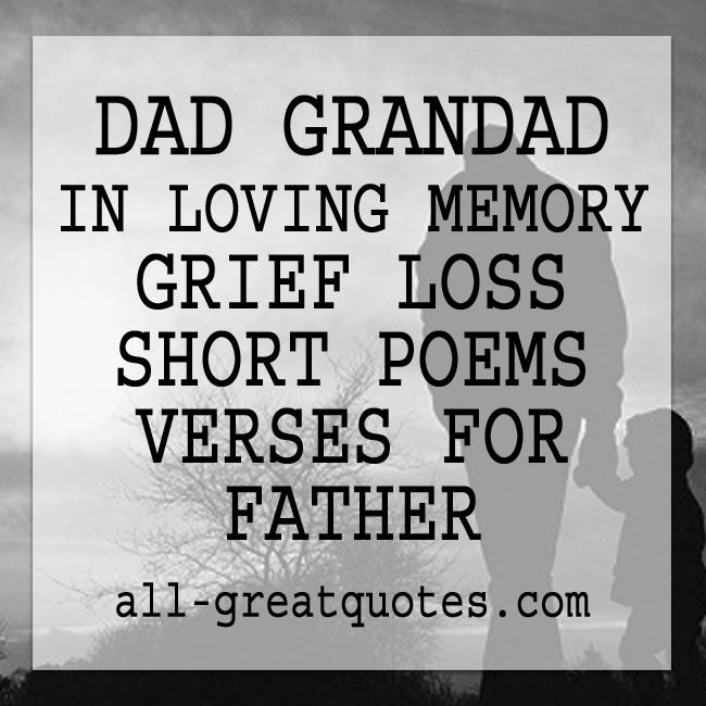 My Dad Dads And Father In Memory Of: DAD GRANDAD IN LOVING MEMORY GRIEF LOSS SHORT POEMS VERSES