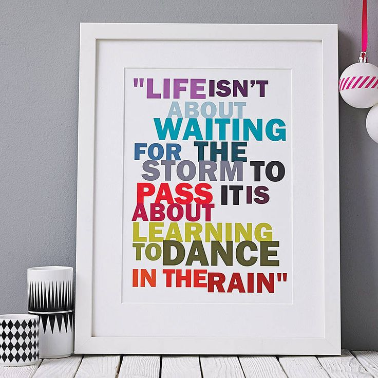 'Life isn't about waiting for the storm to pass it is about learning to dance in the rain'.Please choose from Black, White, Oak, Ash or Antique Oak when deciding upon a framed option.This print is now available framed. Please refer to pictures for the frame styles available. A white mount is offered as standard on all framed prints only. We do not provide mounts for unframed prints. Available in both A4 and A3 sizes when ordering. Please allow up to 2 weeks for delivery of all framed prints…