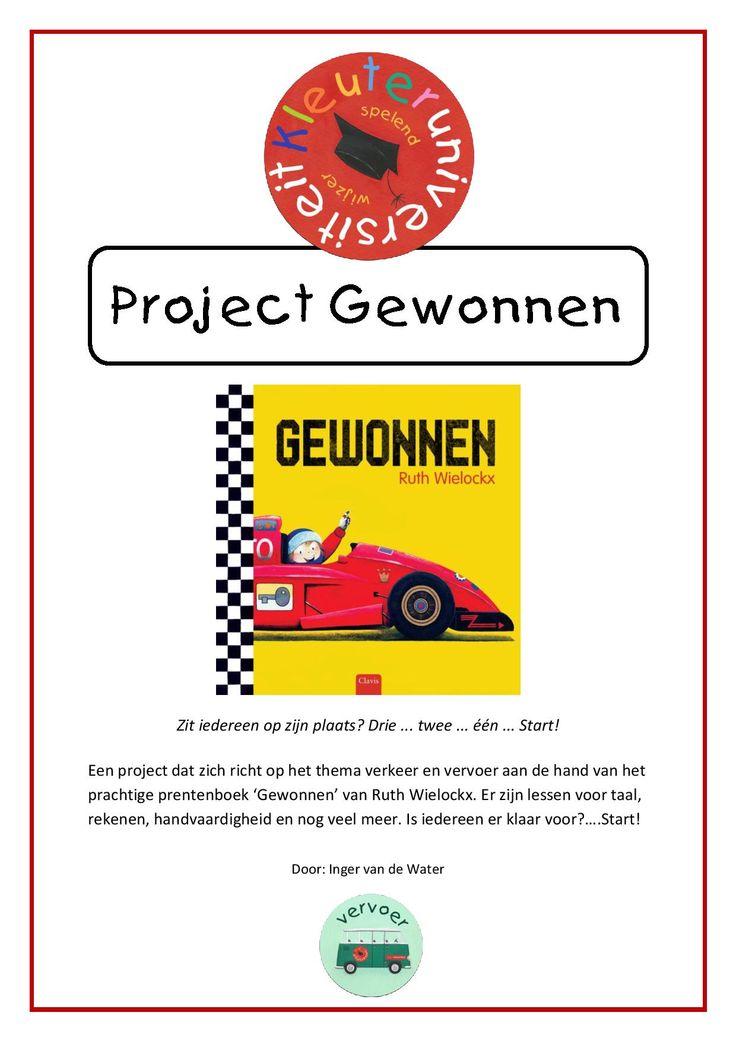 Project Gewonnen Een project dat zich richt op het thema verkeer en vervoer aan de hand van het prachtige prentenboek 'Gewonnen' van Ruth Wielockx. Met lessen voor taal, rekenen, handvaardigheid en meer. Is iedereen er klaar voor?….Start!