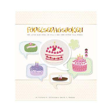 Födelsedagsboken - när liten blir stor : en fyll-i-bok från nyfödd till myndig