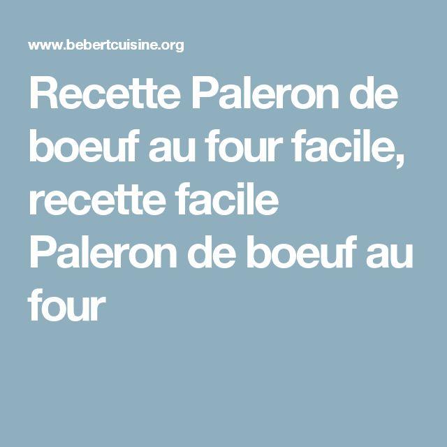 Recette Paleron de boeuf au four facile, recette facile Paleron de boeuf au four