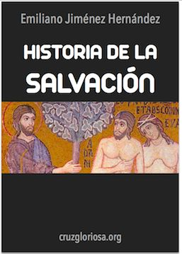 Libros: Historia de la Salvación de Emiliano Jiménez Hernández