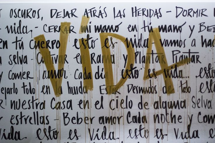Lettering installation/mural CR-eated by with the lyrics from Draco Rosa song - Esto es vida!