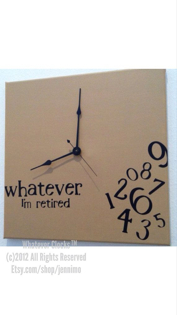 Great gift for someone you know (maybe even yourself), who is recently retired! This is a handmade clock, so each is unique! This is a 12x12 wood square