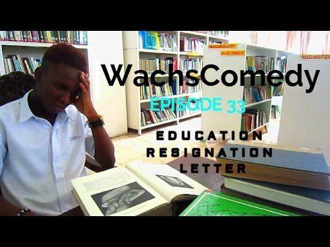 EDUCATION RESIGNATION LETTER : EPISODE 33