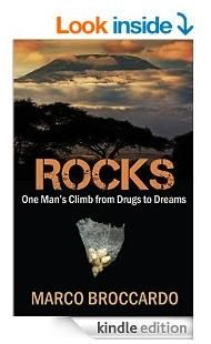 Kindle edition of ROCKS - One Man's Climb from Drugs to Dreams