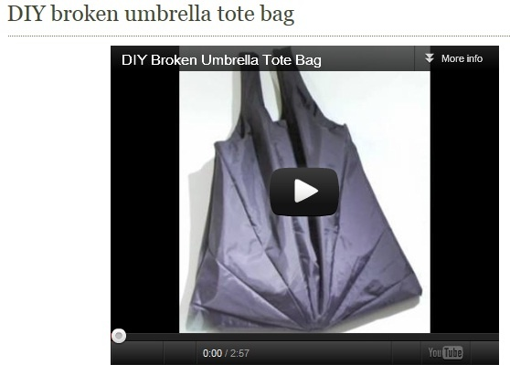 http://www.gmagazine.com.au/ presents DIY broken umbrella.  You can see how with step-by-step instructions to make a tote bag out of a broken umbrella. Carrying groceries never looked so good and reuseful. Courtesy of Grist TV: http://www.youtube.com/user/GristTV.