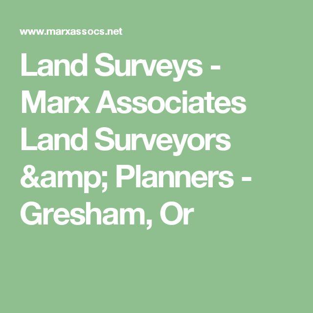 Land Surveys - Marx Associates Land Surveyors & Planners - Gresham, Or