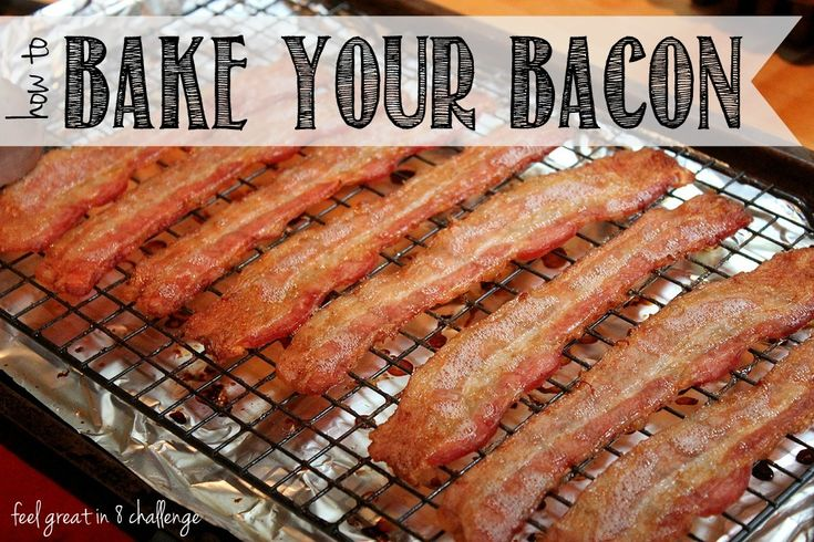 How to Bake Bacon in the Oven - Make cleanup easy and cut calories and fat by baking your bacon in the oven! | Feel Great in 8 #healthy #recipe #bacon