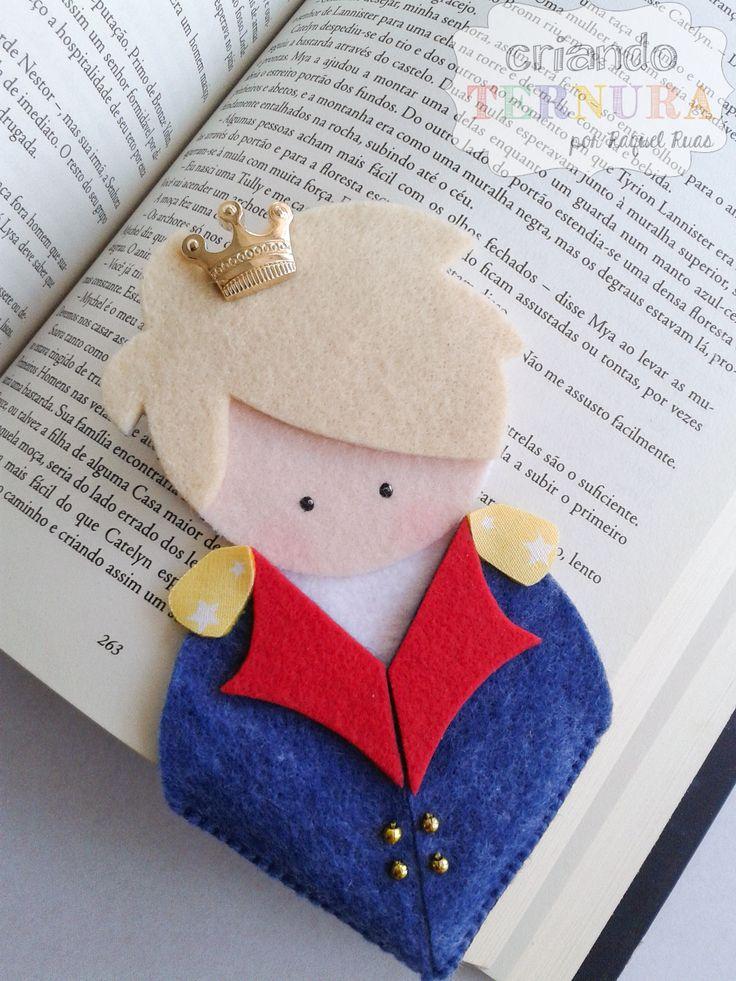 Marca página - pequeno príncipe. criando ternura. feltro. felt. craft. handmade. artesanato. caseado. little prince. pequeno príncipe. le petit prince.