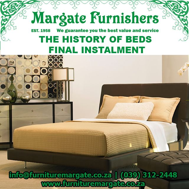 The history of the bed FINAL SERIES. Click to learn more! #MargateBeds http://bit.ly/1O8g1vh