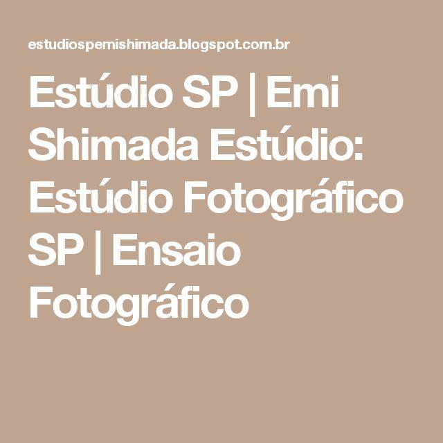 Estúdio SP   Emi Shimada Estúdio: Estúdio Fotográfico SP   Ensaio Fotográfico