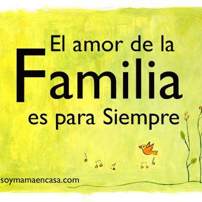 El amor de la familia es para siempre #frases de familia