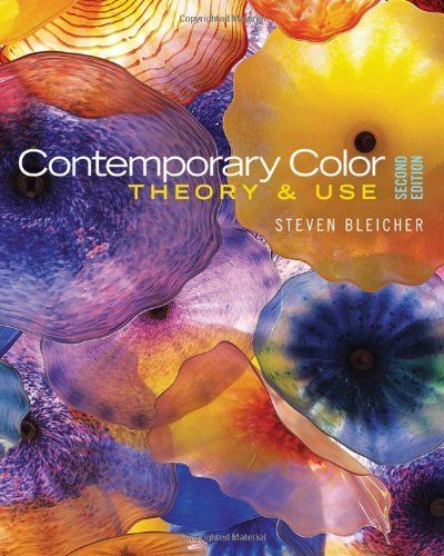 booktopia has contemporary color theory and use by steven bleicher buy a discounted paperback of contemporary color online from australias leading online - Books On Color Theory