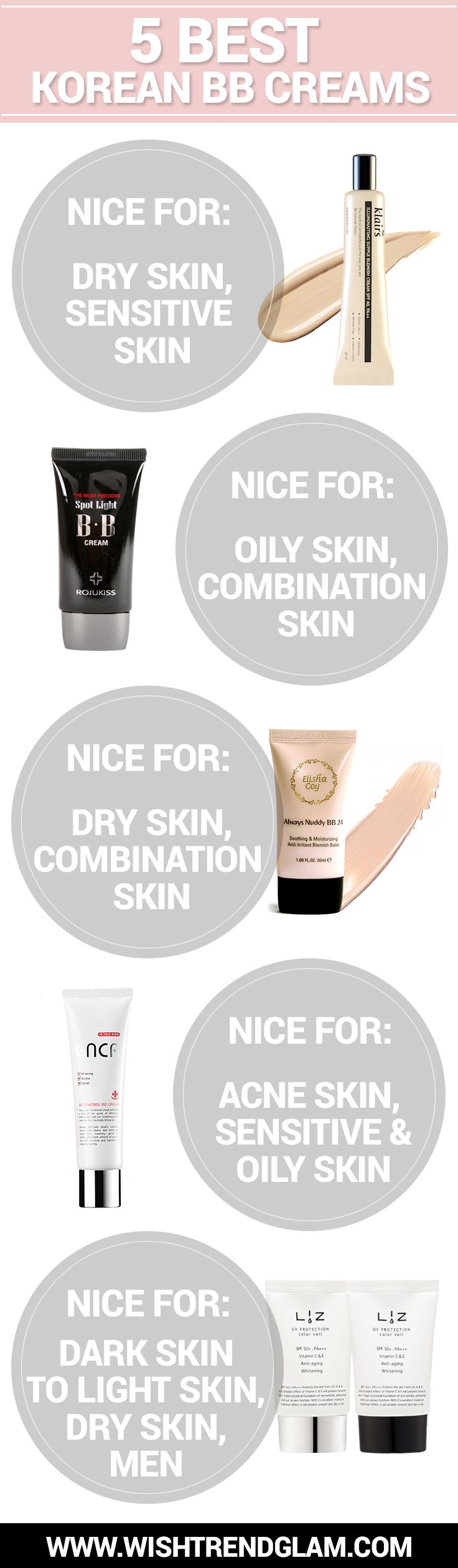 What is BB cream? If you look for Best BB cream, Make sure to check this article. We recommend 5 best Korean BB creams that suitable for your skin type.  More > http://www.wishtrend.com/glam/what-is-bb-cream/