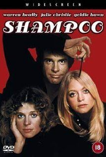 Warren Beatty, Julie Christie, Goldie Hawn. Director: Hal Ashby. http://en.wikipedia.org/wiki/Shampoo_(film) http://www.rottentomatoes.com/m/shampoo/ http://www.tcm.com/tcmdb/title/4218/Shampoo/ Article: http://www.tcm.com/tcmdb/title/4218/Shampoo/articles.html http://www.rogerebert.com/reviews/shampoo-1975 http://www.allmovie.com/movie/shampoo-v44074