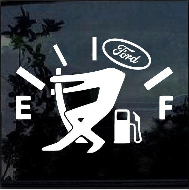 Ford Funny Gas Gauge Window Decal Sticker Car Sticker Design