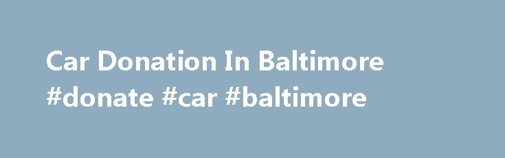Car Donation In Baltimore #donate #car #baltimore http://zimbabwe.remmont.com/car-donation-in-baltimore-donate-car-baltimore/  # Primary Menu Car Donation In Baltimore Find 425 listings related to Goodwill Donation Pick Up in Vancouver on YP.com. See reviews, photos, directions, phone numbers and more for Goodwill Donation Pick Up Nj Donate Car Donate…FREE Pick-Up. Donate your home improvement items (appliances, furniture, etc.) and we'll turn them into housing for families in need! Donate a…
