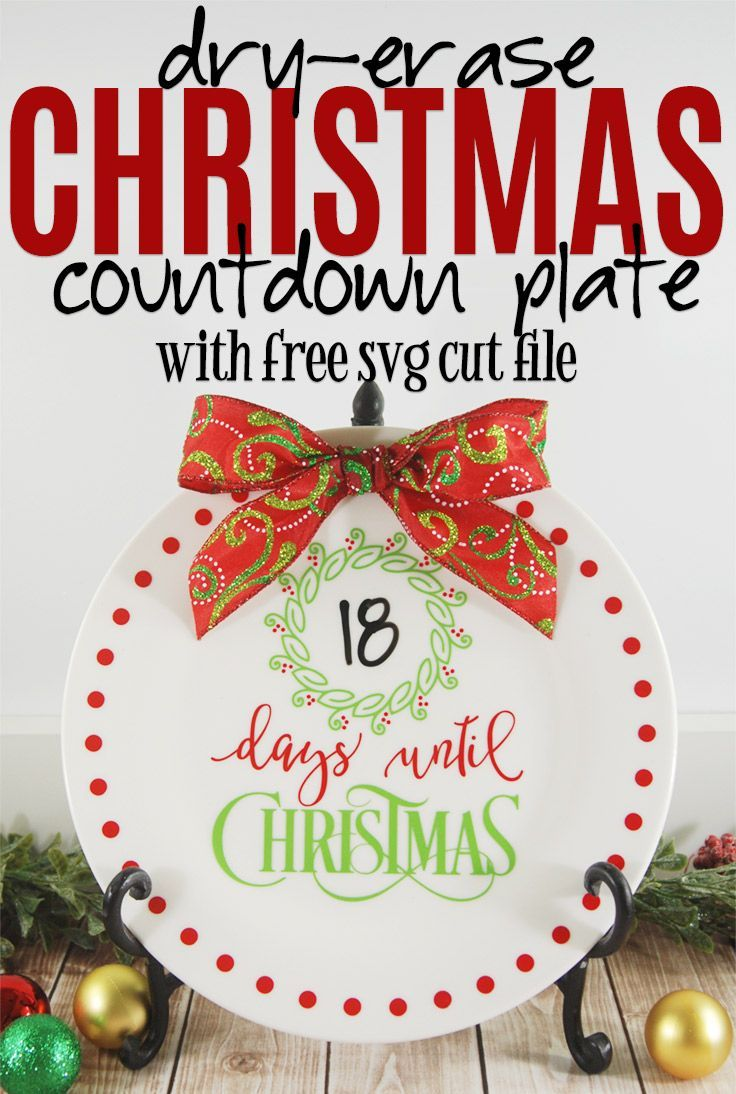 Easy Dry Erase Christmas Countdown Plate | Christmas Project Ideas ...