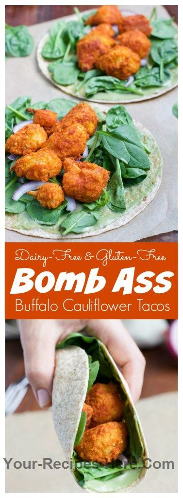 Bomb Ass Buffalo Cauliflower Tacos  Ingredients Meat 3/4 cup Buffalo sauce Produce 1 Large head Cauliflower 1 tsp Garlic powder 1 Red onion 1 Spinach or arugula Canned Goods 1 can Coconut cream Baking & Spices 1/8 tsp Black pepper 1 cup Gluten-free oat flour 1/4 tsp Paprika Bread & Baked Goods 1 1/2 cups Panko breadcrumbs, gluten-free 1 Tortillas, Whole wheat Dairy 1 Pesto cream  Follow us for more Recipes in our website : http://www.your-recipes-here.com/