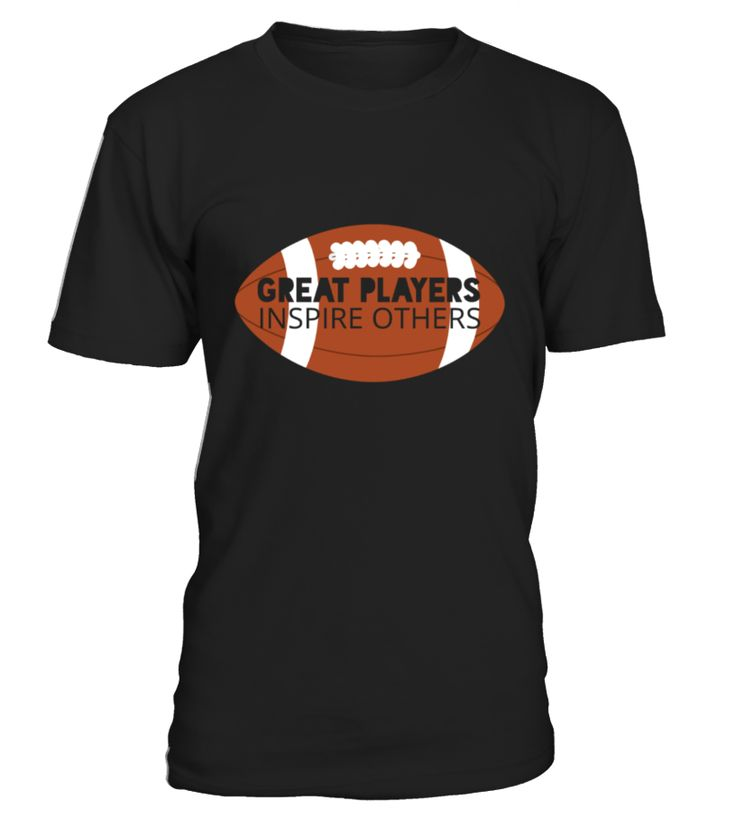 Football: Great Players Inspire Others - Women's V-Neck Tri-Blend T-Shirt  Funny Football T-shirt, Best Football T-shirt