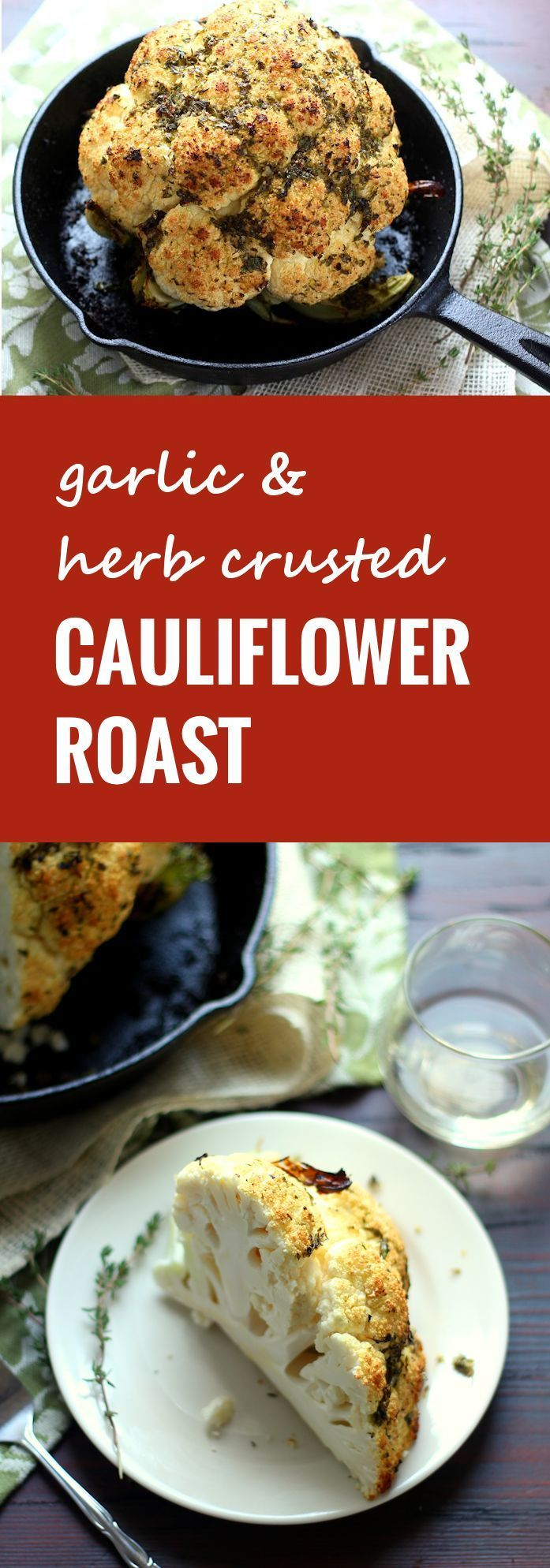 This whole roasted cauliflower is slathered in a mixture of lemony garlic and herbs and baked up until tender crisp on the inside, and lightly browned on the outside.