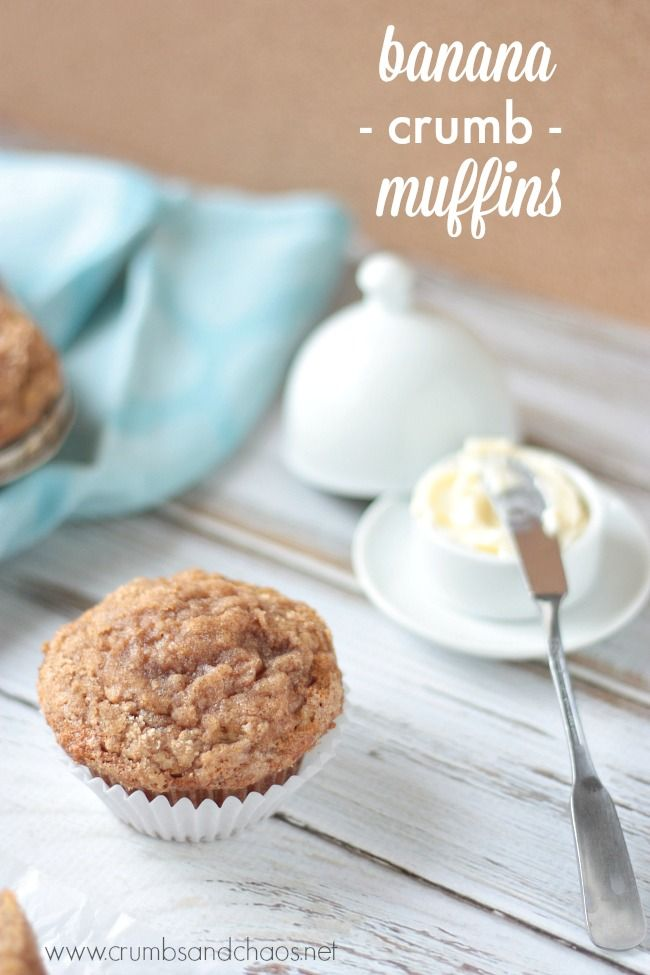 Banana Crumb Muffins | Crumbs and Chaos