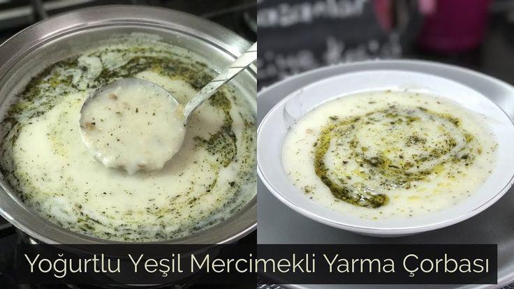Yoğurtlu Yeşil Mercimekli Yarma Çorbası - Naciye Kesici - Yemek Tarifleri