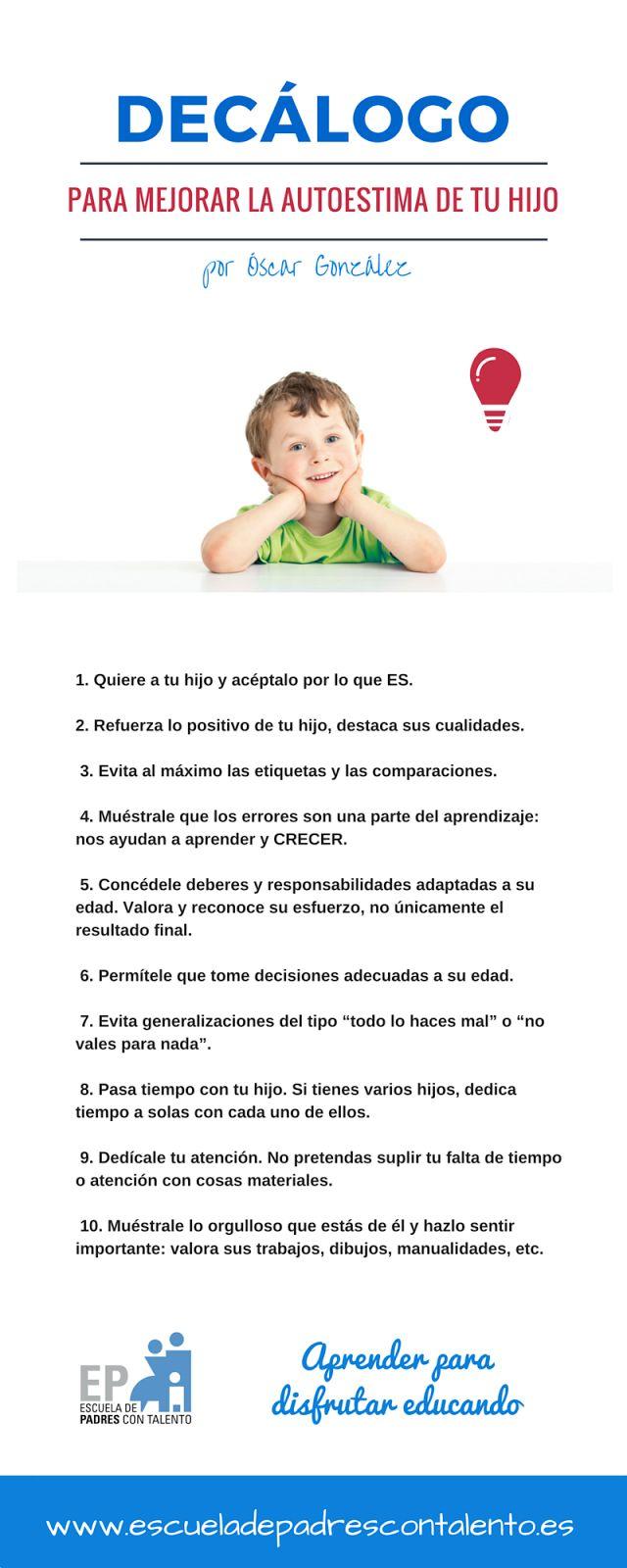 La autoestima es algo que se aprende y que podemos mejorar .  Alrededor de los 5-6 años el niño empieza a formarse un concepto de cómo le v...