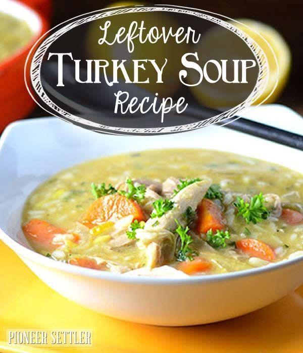 Leftover turkey soup recipe , homesteading recipe.   http://pioneersettler.com/leftover-turkey-recipe/