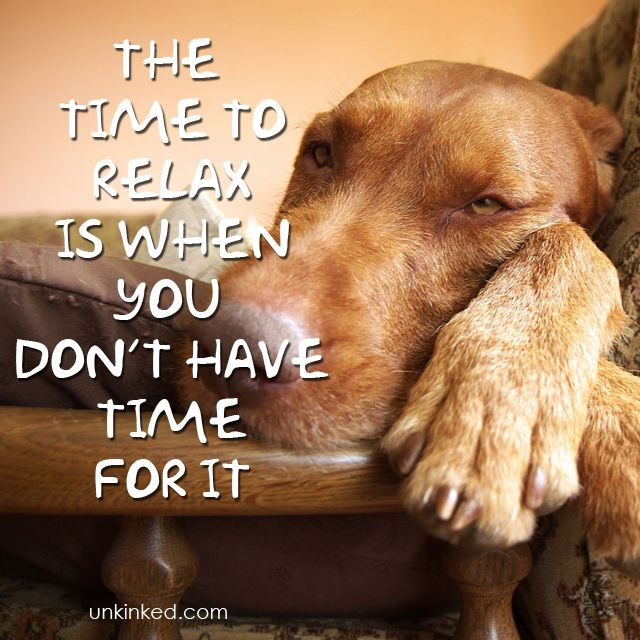 The Time to relax is when you don't have time for it.  #Unkinked #MobileMassage #Massagetheraphy #Unwind #Relax